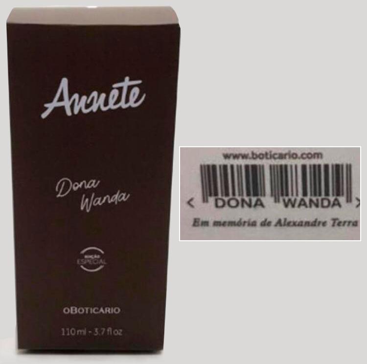 Perfume Annete dO Boticário em edição especial para Dona Wanda