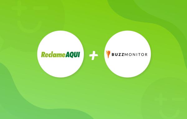 parceria Reclame AQUI e Buzzmonitor para atendimento ao cliente