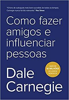 Livro Como fazer amigos e influenciar pessoas dica dia nacional da leitura.
